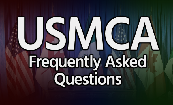 USMCA Frequently Asked Questions